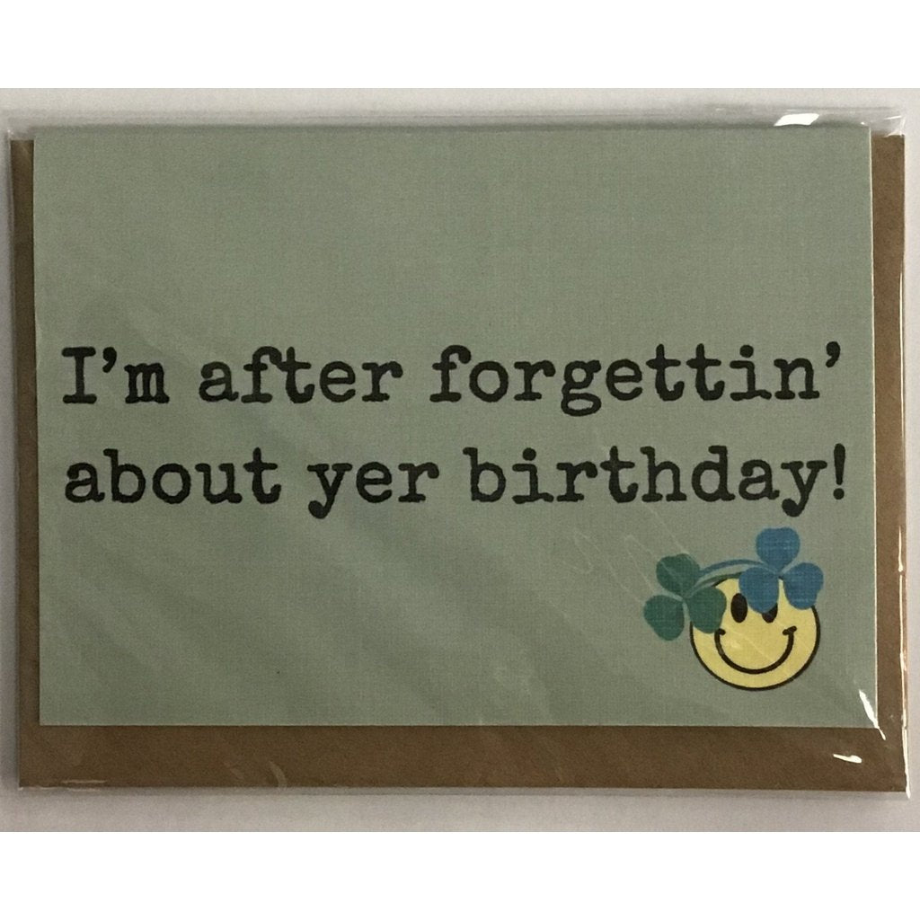 I'm after forgettin' about your birthday - magnetic card-Nook and Cranny - 2019 REI National Gift Store of the Year
