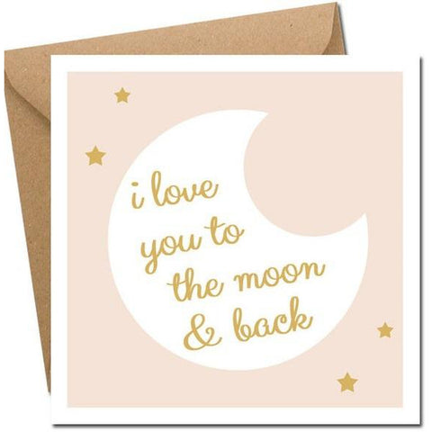 I love you to the moon & back - card-Nook & Cranny Gift Store-2019 National Gift Store Of The Year-Ireland-Gift Shop
