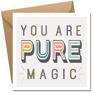 You are Pure Magic - card-Nook & Cranny Gift Store-2019 National Gift Store Of The Year-Ireland-Gift Shop