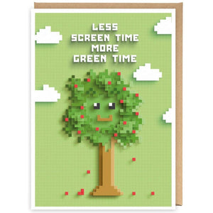 Less Screen Time More Green Time - Card-Nook & Cranny Gift Store-2019 National Gift Store Of The Year-Ireland-Gift Shop