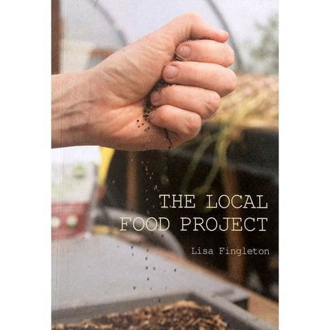 Local Food Project (Book) - Lisa Fingleton-Nook and Cranny - 2019 REI National Gift Store of the Year