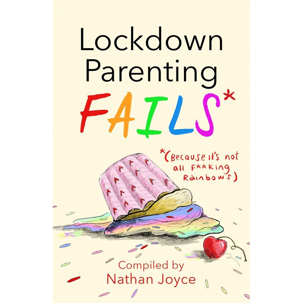 Lockdown Parenting Fails - hilariously uplifting read!-Nook and Cranny - 2019 REI National Gift Store of the Year