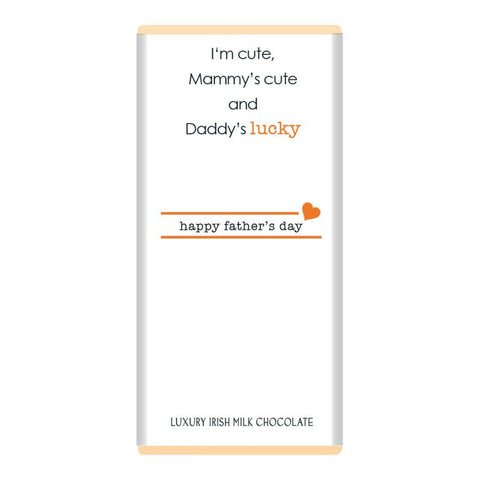 Luxury Irish Milk Chocolate 75g Bar – Fathers Day (I'm cute, mammy's cute...)-Nook and Cranny - 2019 REI National Gift Store of the Year