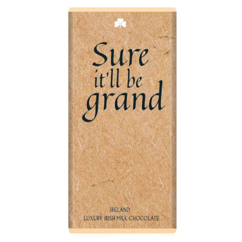 Luxury Irish Milk Chocolate 75g Bar – 'Sure it'll be grand'-Nook and Cranny - 2019 REI National Gift Store of the Year