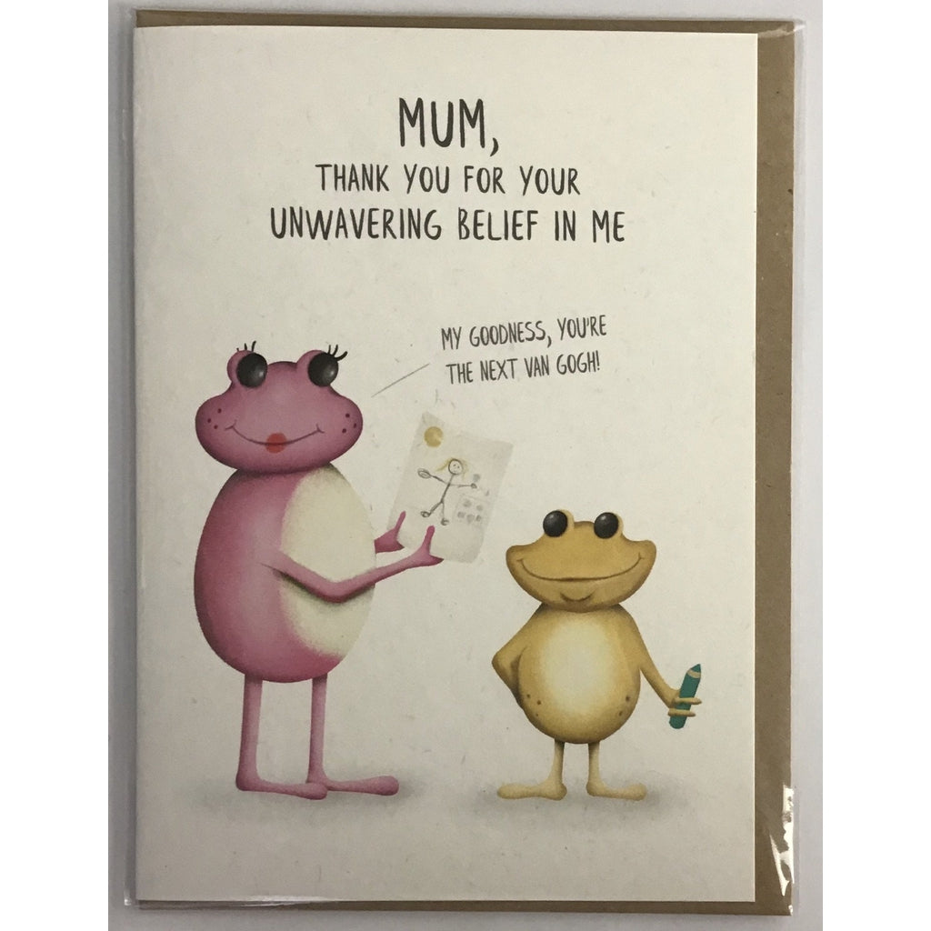 Mum, Thank You For Your Unwavering Belief In Me...card-Nook and Cranny - 2019 REI National Gift Store of the Year