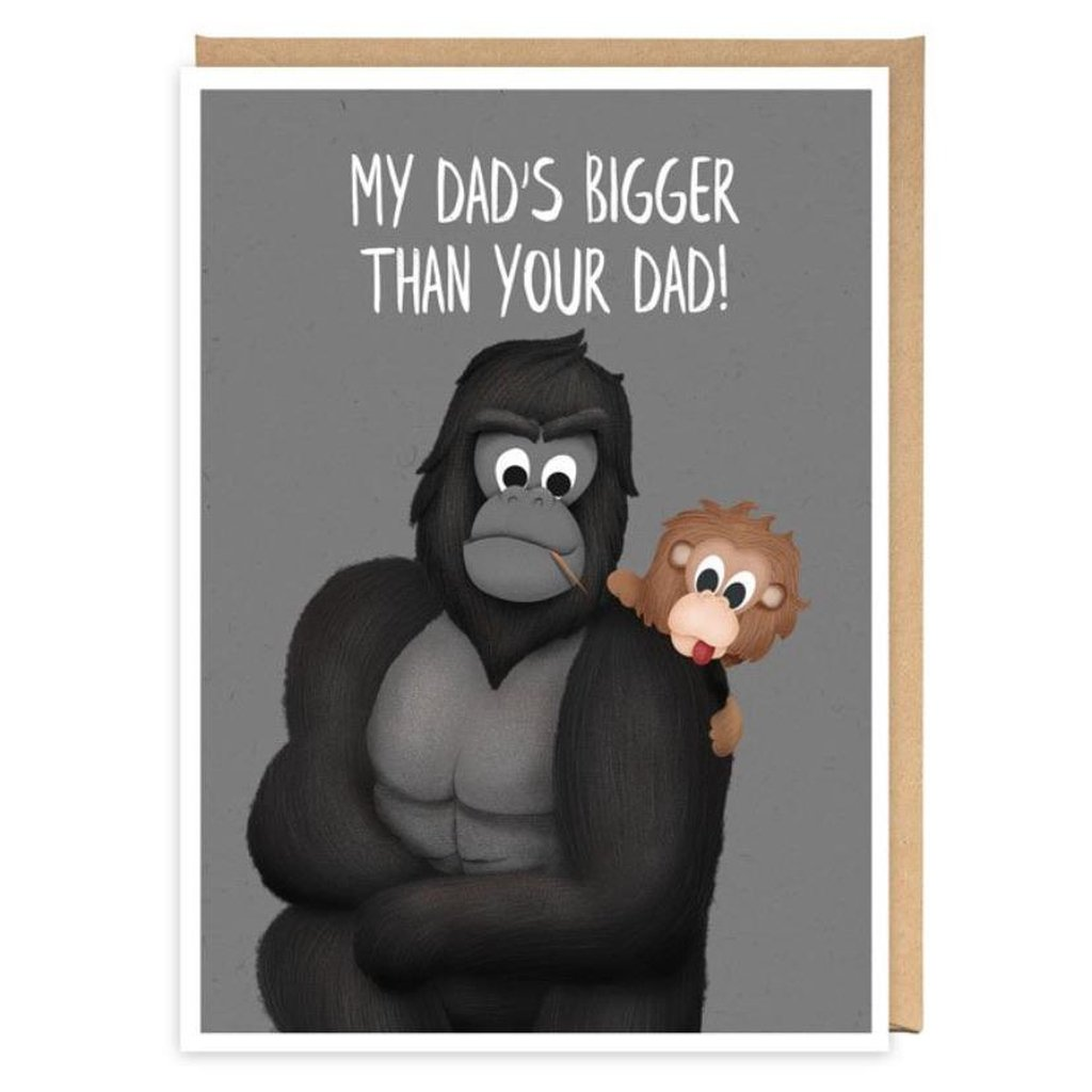 My Dad's Bigger Than Your Dad- Card-Nook & Cranny Gift Store-2019 National Gift Store Of The Year-Ireland-Gift Shop