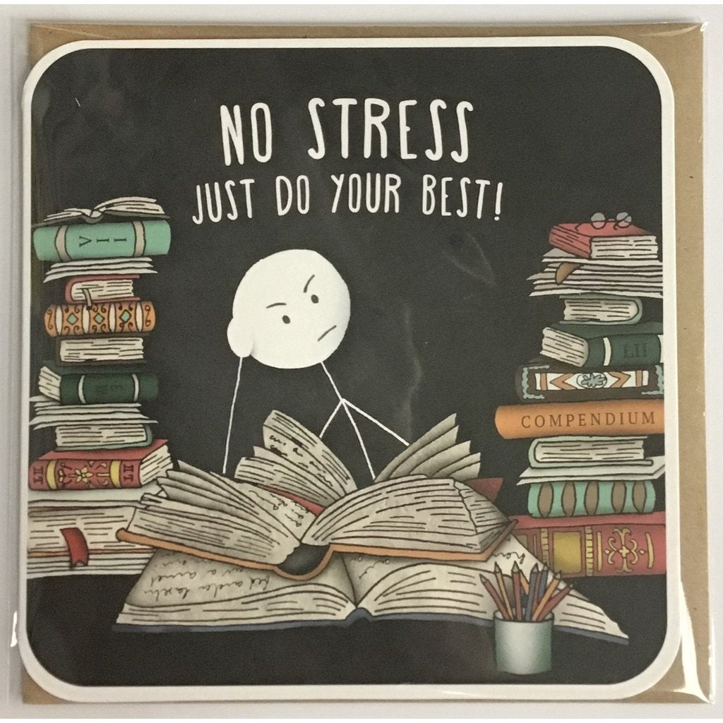 No Stress Just Do Your Best!...Card-Nook and Cranny - 2019 REI National Gift Store of the Year