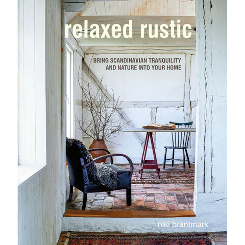 Relaxed Rustic - Hardback Book-Nook and Cranny - 2019 REI National Gift Store of the Year