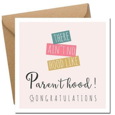 There Ain't no Hood like Parenthood - Card-Nook & Cranny Gift Store-2019 National Gift Store Of The Year-Ireland-Gift Shop