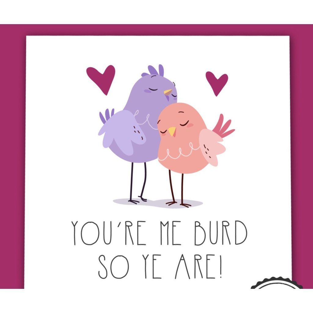 You're me burd so you are - card-Nook and Cranny - 2019 REI National Gift Store of the Year