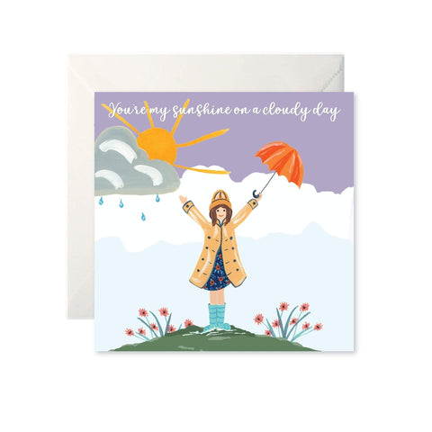You're my sunshine on a cloudy day - card-Nook and Cranny - 2019 REI National Gift Store of the Year