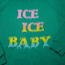 Load image into Gallery viewer, 1980's Ice Ice Baby Sweatshirt