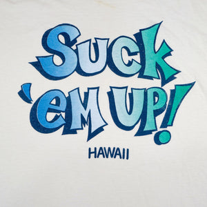Vintage 80's Suck Em Up Hawaii Tee