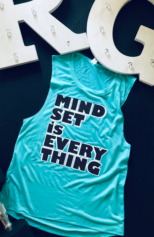 Mindset is Everything Muscle tee