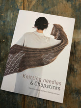 Load image into Gallery viewer, Knitting Needles and Chopsticks book