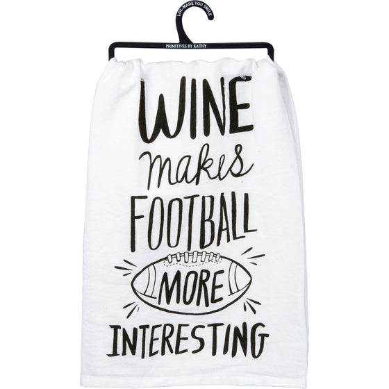 Wine Makes Football More Interesting Dish Towel (5624397267104)