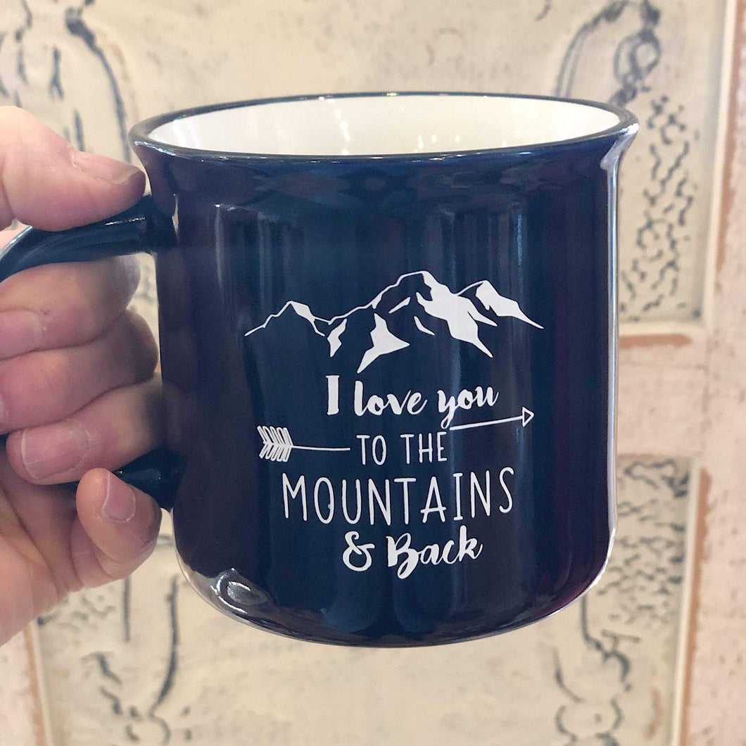 Love You To The Mountains Camper Mug