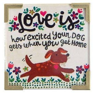 Natural Life Sentiment&Gift Corner Magnet Love Is Dog