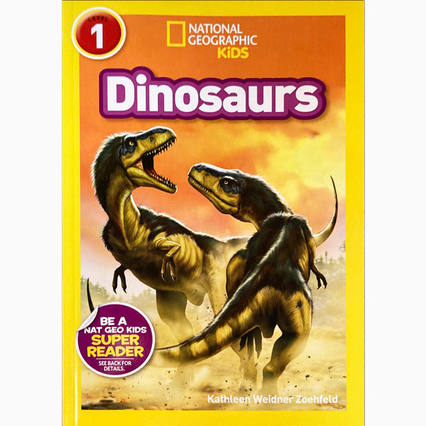 Dinosaurs (National Geographic Kids Reader Lvl. 1)