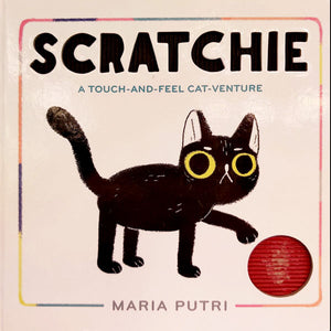 Scratchie: A Touch and Feel Catventure