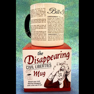 Disappearing Civil Liberties Ceramic Mug