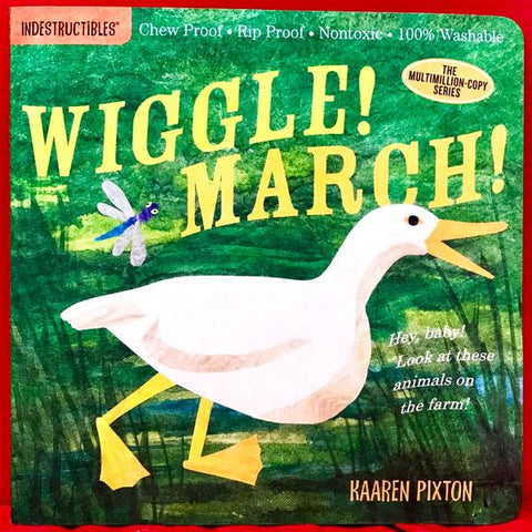 Wiggle! March! (Indestructibles)