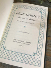 Load image into Gallery viewer, PERE GORIOT - Honore de Balzac Franklin Library Limited Edition 1977