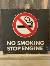 Load image into Gallery viewer, No Smoking Stop Engine Sign