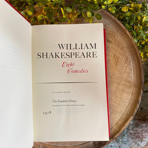 EIGHT COMEDIES - William Shakespeare Franklin Library Limited Edition 1978