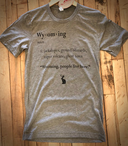 Wyoming, people live here.  Short Sleeve T Shirt.