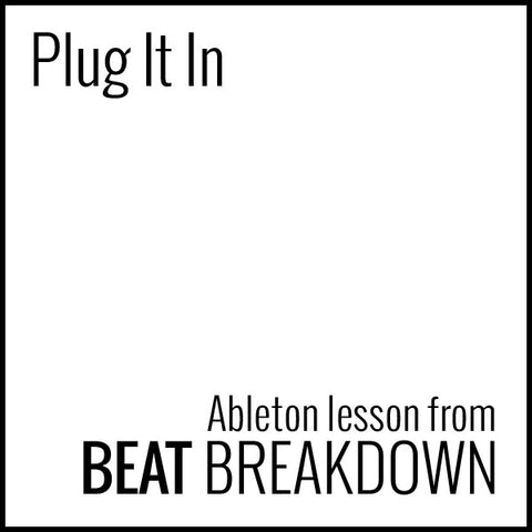 Plug It In (Beginner) - Start From Scratch #12