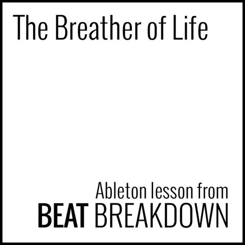 The Breather Of Life (Beginner) - Start From Scratch #15