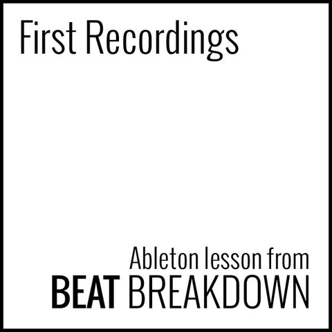 First Recordings (Beginner) - Start From Scratch #2