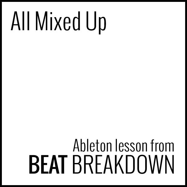 All Mixed Up (Beginner) - Start From Scratch #5