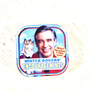 Candy/Mr Rogers Encouragemints