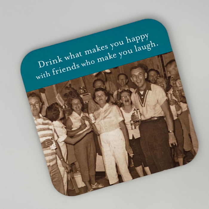 Coaster/Drink What Makes You Happy