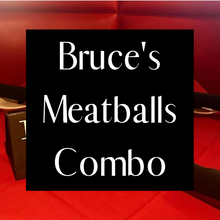 Load image into Gallery viewer, Bruce's Meatballs Combo