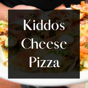 Kiddo's Cheese Pizza