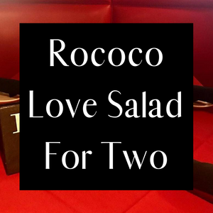 Rococo Love Salad For Two