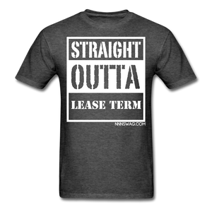 Straight Outta Lease Term Tee - heather black