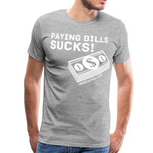 Paying Bills Sucks Tee - heather gray