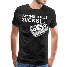 Load image into Gallery viewer, Paying Bills Sucks Tee - charcoal gray