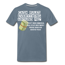 Load image into Gallery viewer, Cash Rules Everything* Tee - steel blue