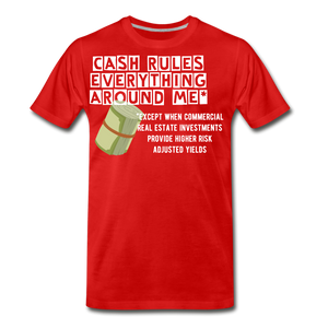 Cash Rules Everything* Tee - red