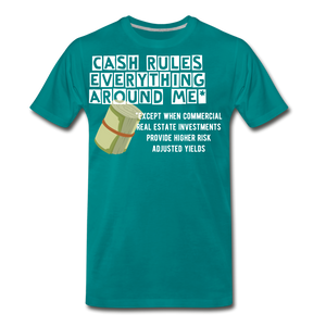 Cash Rules Everything* Tee - teal