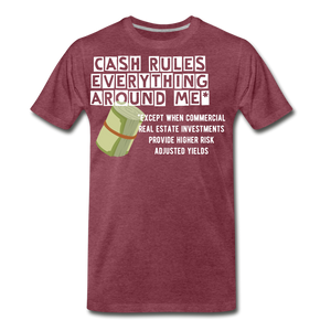 Cash Rules Everything* Tee - heather burgundy