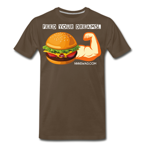 Feed Your Dreams; Starve Your Fears Tee - noble brown