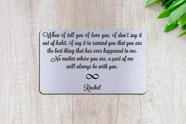 Personalized Wallet Card Insert, When I Tell You I Love You, Gift For Lover, Infinity, Silver