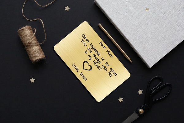 Personalized Wallet Card Insert, Engraved, Gift to Mom, Close Together or Far Apart, from the Kids, Gold