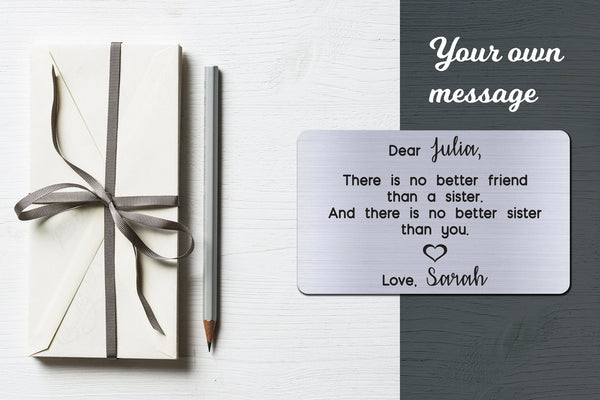 Personalized Engraved Wallet Card Insert, Sibling, Sister, Family Gift, -No Better Friend- Silver